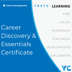 Career Discovery & Essentials Certificate