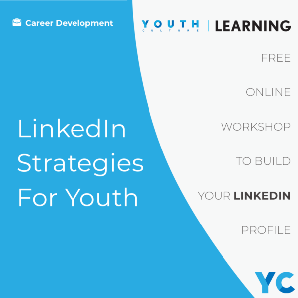 LinkedIn Strategies for Youth