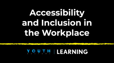 Accessibility and Inclusion in the Workplace