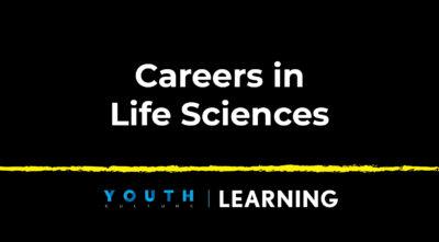 Careers in Life Sciences