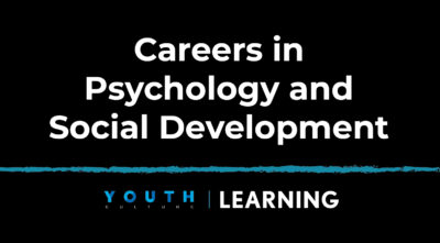Careers in Psychology and Social Development