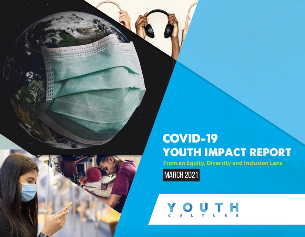 Blue and white cover of Youth Culture's COVID-19 Youth Impact Report from March of 2021 with photos of youth and youth-related items